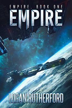 Empire (Empire, Book One) by Logan Rutherford https://www.amazon.com/dp/B01LZHNIIR/ref=cm_sw_r_pi_dp_x_-A4lybYH10QV0