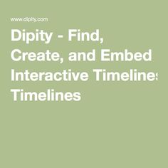 Dipity - Find, Create, and Embed Interactive Timelines Online Presentation, Web 2.0, Social Studies Classroom, Apps, Science, Project Based Learning, Educational Technology, Special Education, Social Media