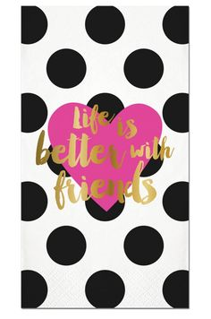 16ct Life is Better with Friends Guest Towels