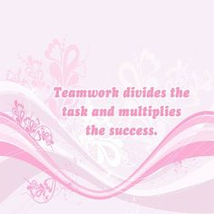 Teamwork divides the task and multiplies the success.  http://TheQuotes.Net - http://ift.tt/1HQJd81