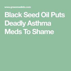 Black Seed Oil Puts Deadly Asthma Meds To Shame