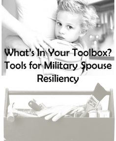 Whats in Your Toolbox Keys for Military Spouse Resiliency 247x300 Whats in Your Toolbox?