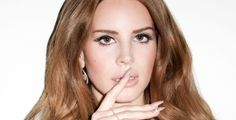 Lana Del Rey is perfect.