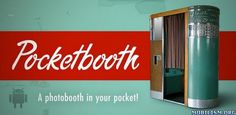 Pocketbooth v1.5.0Requirements: Android 2.1+Overview: Pocketbooth turns your Android device into a vintage photobooth ! Pocketbooth turns your Android device into a vintage photobooth. Meticulously designed to emulate the experience of a 1950s-era...