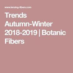 trends autumn winter 2018 2019 botanic fibers trends pinterest trends farben und winter. Black Bedroom Furniture Sets. Home Design Ideas