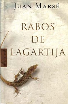 "Juan Marsé: ""Rabos de lagartija"". Areté."