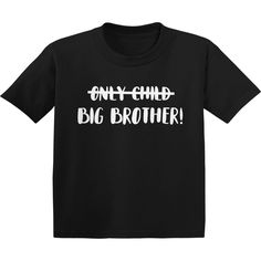 Pregnancy Dresses: Only Child Big Brother Shirt No More Only Child Big Brother Toddler Shirt Second Child Announcement, Second Pregnancy Announcements, Big Brother Announcement Shirt, Pregnancy Announcement Shirt, Big Brother Toddler Shirt, Big Brother Little Sister, Gender Reveal Shirts, Just For You, Baby Birth