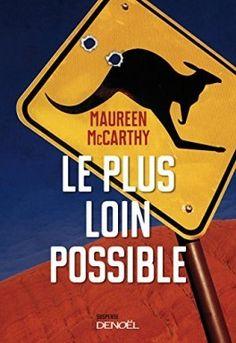 Découvrez Le plus loin possible de Maureen McCarthy sur Booknode, la communauté du livre