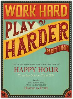 Work Hard Play Harder Invitation Hy Hour