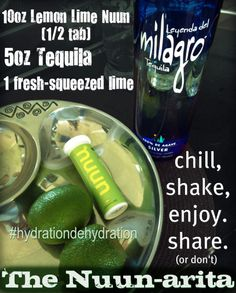 #nuuntini recipe: Nuunarita. 1/2 tab Nuun Lemon Lime in 10 oz of water, 5 oz of tequila, and the juice of one lime. Chill, shake, share, and enjoy! | Once Upon A (L)ime