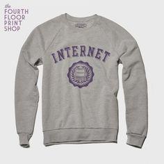 The INTERNET Sweatshirt. $44.00, via Etsy.