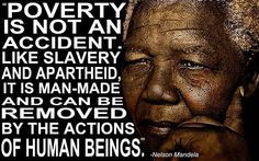 Nelson Mandela's quote on poverty.