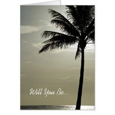 Palm Tree Beach Will You Be My Bridesmaid