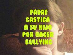 Ejemplar castigo de un padre a su hijo por hacer bullying en el colegio