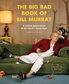 Booktopia has The Big Bad Book of Bill Murray, A Critical Appreciation of the World's Finest Actor by Robert Schnakenberg. Buy a discounted Paperback of The Big Bad Book of Bill Murray online from Australia's leading online bookstore. Bill Murray, Groundhog Day, The Ghostbusters, Books To Read, My Books, Funny Gifts For Men, Williams James, Moonrise Kingdom, Thing 1