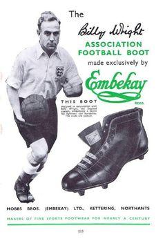 England captain Billy Wright advertises Embekay Football Boots in the Football Kits, Football Soccer, Retro Football, School Football, Vintage Football, Wolverhampton Wanderers Fc, International Football, England International, Fashion Clothes
