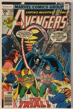 The Avengers #160 - VF 8.0 Condition - Grim Reaper App. - 30¢ Marvel Comics Bronze Age 1977