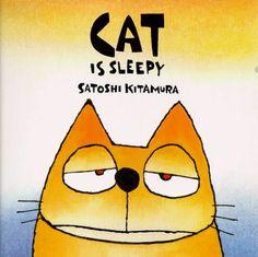 """Gato tiene sueno / Cat is Sleepy (Coleccion """"Mi Primera Sopa De Libros""""/My First Book Soup Series) (Spanish Edition): Satoshi Kitamura: 9780..."""