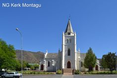 Montagu Old Churches, Mosques, Cathedrals, Africa Travel, Cape Town, South Africa, Landscape Photography, Mansions, Country