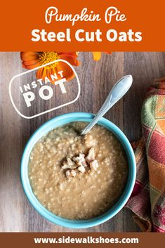 Instant Pot Pumpkin Steel Cut Oats - use your Instant Pot or pressure cooker to make the creamiest and most delicious fall breakfast ever! So easy to make and it's pure comfort food in a bowl. This pumpkin pie oatmeal is the perfect fall breakfast, so warm and creamy! Makes an amazing Thanksgiving breakfast! Pumpkin Pie Oatmeal, Pumpkin Pie Spice, Steel Cut Oats, Fall Breakfast, Instant Pot, Cooker, Thanksgiving, Warm, Amazing