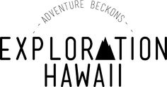 Exploration: Hawaii