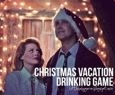 Christmas Vacation Drinking Game – GarvinAndCo.com