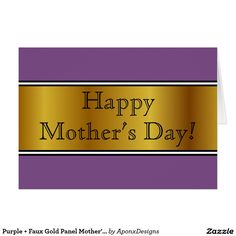 Shop Purple + Faux Gold Panel Mother's Day Card created by AponxDesigns. Mother's Day Greeting Cards, Happy Mother S Day, Purple Backgrounds, Homes, Messages, Nice, Gold, Houses, House
