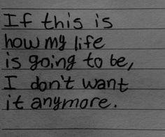 #life #anymore #depressing