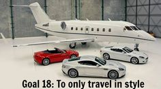Goal 18: To only travel in style. #dreams #goals #inspiration #finance #investing #makemoney #jet #planes #cars #luxury #car