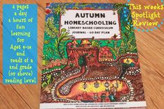 Read all about the Autumn Homeschooling Journal from The Thinking Tree http://training6hearts4him.blogspot.com/2016/02/autumn-homeschooling-library-based.html …