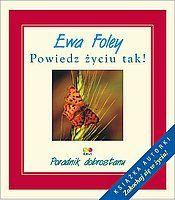 Książki Ewy Foley oraz Louis Hay.