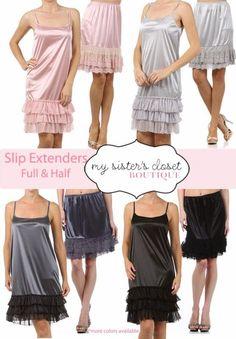 Slip Extenders. Full or Half slips for short dresses or tunics.  Find Online or In-Store http://www.mysisterscloset-boutique.com/slip-skirt-extenders/