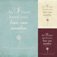 'As I have loved you' <3