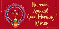 Navratri Special Good Morning Wishes, Navratri Good Morning Messages, Navratri Good Morning status for whatsapp, facebook images Navratri Pictures, Navratri Images, Good Morning Messages, Good Morning Wishes, Navratri Messages, Happy Navratri Wishes, Special Good Morning, Navratri Special, Wishes Messages