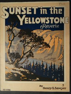 Chromolithograph of Sunset in the Yellowstone, c.1930. 9.5″ x 12.5″ $45.