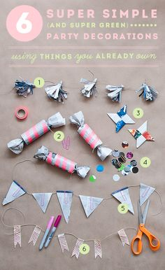 Inspired: six DIYs for making party decorations from recycled things around the house.