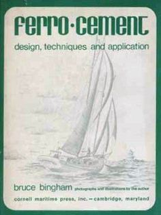 Ferro-cement: design, techniques, and application by Bruce Bingham