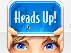 heads up app - like charades on the phone!