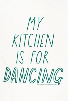 13 Food Quotes Worth Tweeting Slideshow | Slideshow | The Daily Meal. Very true. Lots of dance parties.