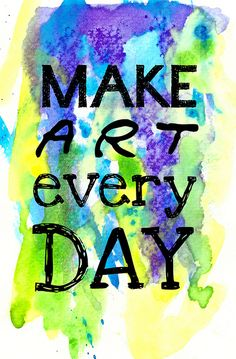 Make Art Every Day by Alisa Burke Citation Art, Make Art, How To Make, Ecole Art, Artist Quotes, Creativity Quotes, Art Classroom, Art Plastique, Teaching Art
