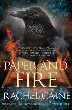Paper and Fire - Rachel Caine, UK