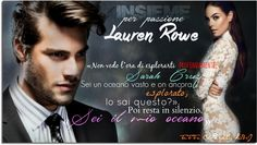 """Insieme per passione"" di Lauren Rowe #2 The Club"