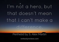 Perihelid by S. Alex Martin: In the Throes of Heartbreak, Could You Make the Choice to Save Others—And Sacrifice Yourself?