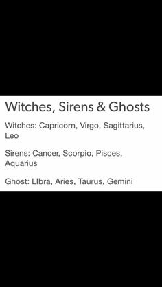 Witches. Sirens. Ghosts. Zodiac.