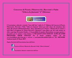 """PROMEMORIA SULLA 4^ EDIZIONE CONCORSO LETTERARIO """"LIBERA LA FANTASIA""""! - Aggiunta sotto sezione Illustrazioni con Poesia, Filastrocca, Fiaba o Racconto fantasy aperta sia a ragazzi che ad adulti!Perciò, possibilità di partecipare al concorso anche per pittori, illustratori, giovani con capacità poetiche o narrative!Scadenza bando 31 marzo 2017. E-mail: associazionelucedellarte@live.it tel. 3481184968. www.lucedellarte.altervista.org per scaricare bando completo in PDF!"""