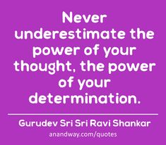 All quotes by Gurudev Sri Sri Ravi Shankar Love And Lust, Never Underestimate, All Quotes, Art Of Living, Jealousy, Determination, Compassion, Breakup, Buddha