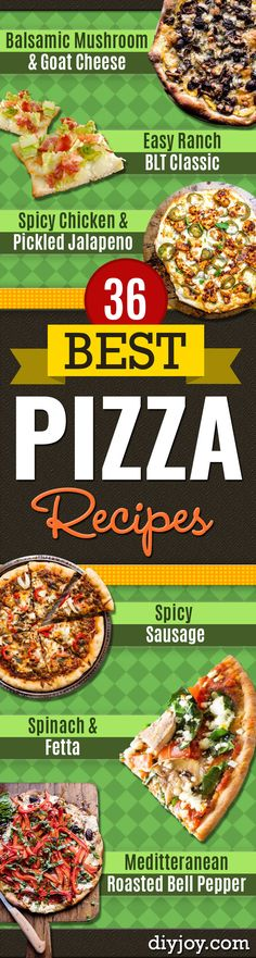 Best Pizza Recipes - Homemade Pizza Recipe Ideas for Healthy, Easy Dinner, Lunch and Snacks - How To Make Pizza Dough at Home - Step by Step Tutorials for Varieties with Pepperoni, Gourmet and Unique Tips With Pillsbury Biscuits, for Kids, With Chicken and French Bread - Thin Crust and Deep Dish Pizzas