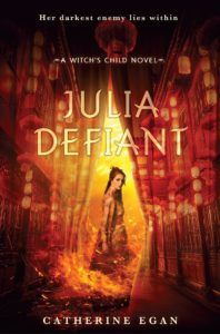 Blog Tour: Julia Defiant by Catherine Egan – Review and Giveaway! | Here's to Happy Endings