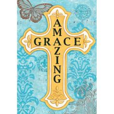 Amazing Grace cross flag on scrolled background, the design of Deb Strain; garden size flag is x butterfly trim. Readable from both sides. Amazing Grace, Cross Flag, Small by Deb Strain Cross Door Hangers, Cross Flag, Easter Garden, Church Banners, Easter Cross, Prayer Flags, Scripture Art, Bible Art, Bible Scriptures