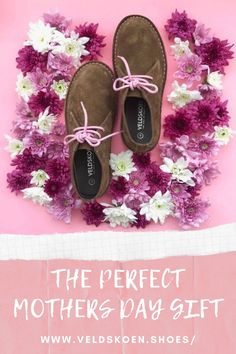 Our handmade leather Veldskoen® shoes with matching pink soles and laces is the perfect gift this mothers day. Journey To The Past, Xhosa, Clean Shoes, Handmade Leather, Mothers, Range, Pairs, Day, Colors